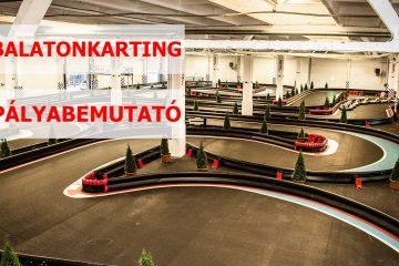Balatonkarting pályabemutató